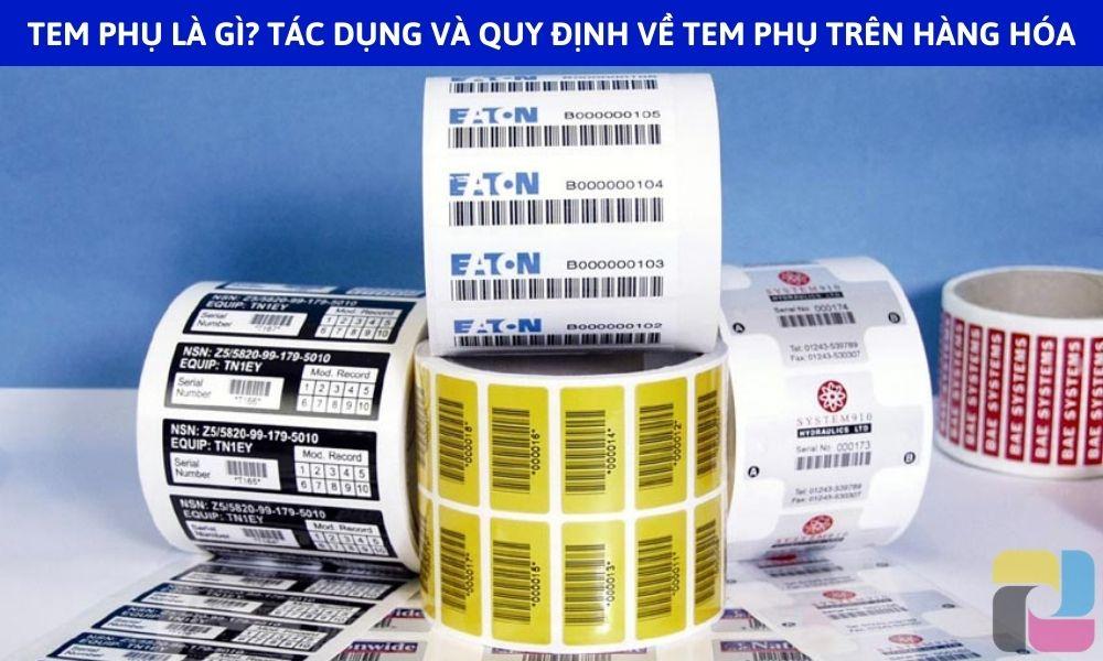 Tem phụ là gì? Tác dụng và quy định về tem phụ trên hàng hóa